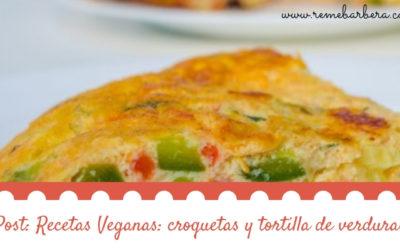 Recetas Veganas: croquetas y tortilla de verduras