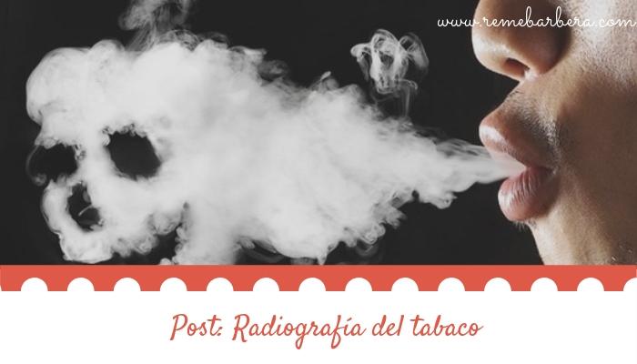 Radiografía del tabaco