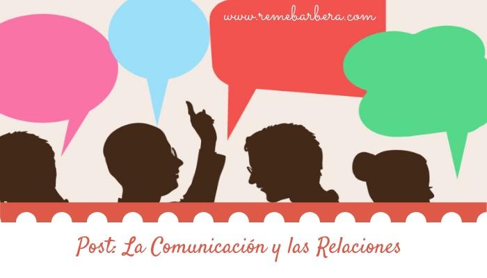 La comunicación y las relaciones